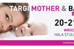 Ruszają TARGI MOTHER & BABY!